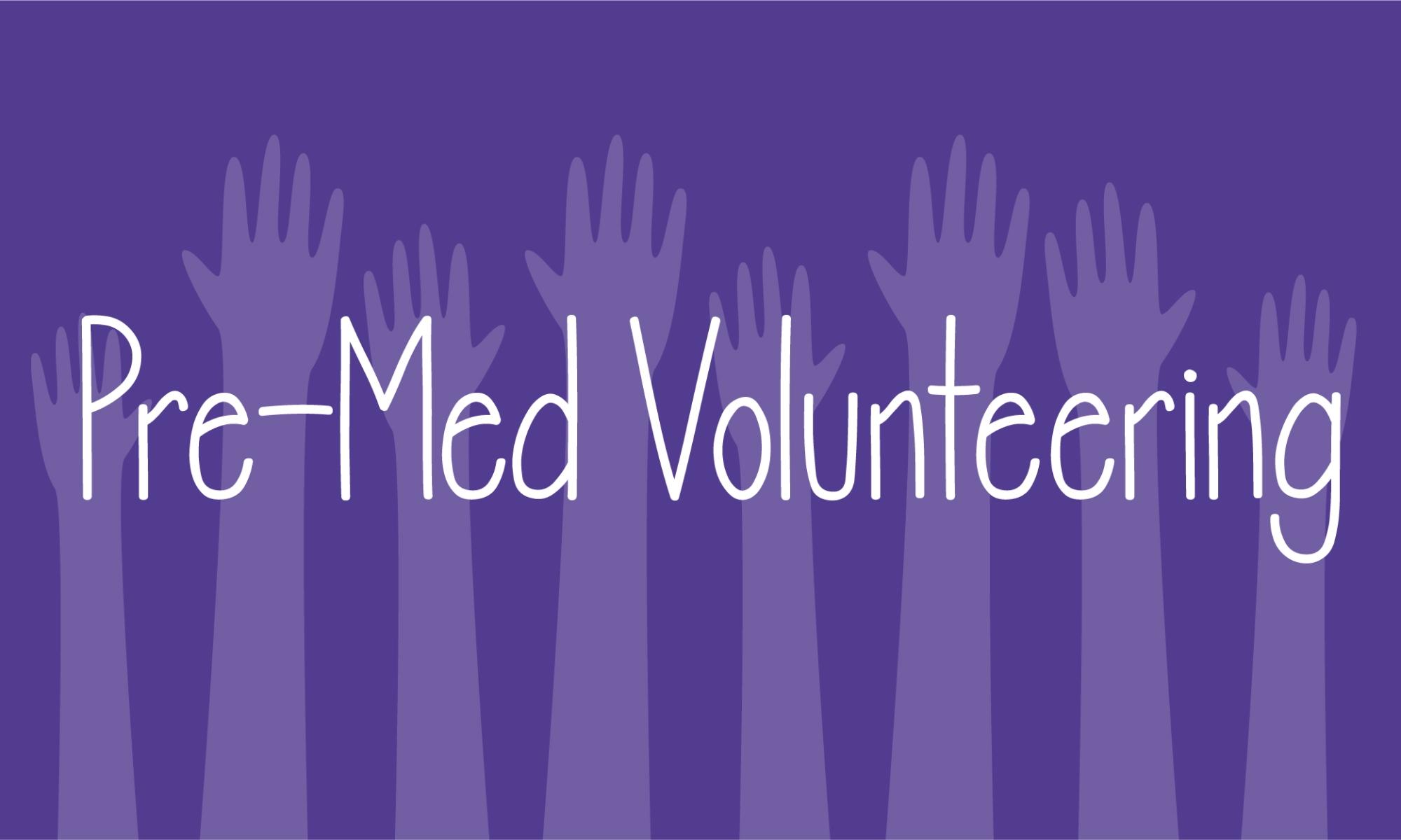 Pre-Med Volunteering Guide